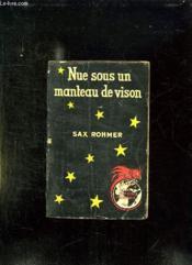 Nue Sous Un Manteau De Vison. - Couverture - Format classique
