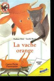 La Vache Orange. Collection Castor Poche. - Couverture - Format classique