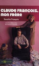 Claude François, mon frère - Intérieur - Format classique