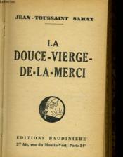 La Douce Vierge De La Merci - Couverture - Format classique