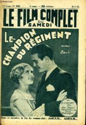 Le Film Complet Du Samedi N° 1253 - 11e Annee - La Champion Du Regiment - Couverture - Format classique