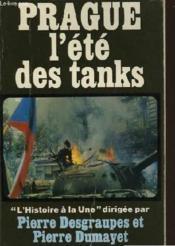 Prague L'Ete Des Tanks - Couverture - Format classique