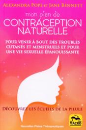 Vente  Mon plan de contraception naturelle (2e édition)  - Jane Bennet - Alexandra Pope