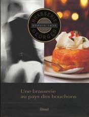 Brasserie Georges depuis 1836 ; une brasserie au pays des bouchons - Intérieur - Format classique
