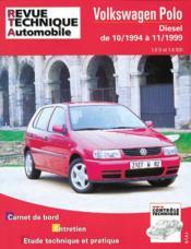 Rta 611.1 Vw Polo Diesel 1.9 D 1.9 Sdi 10/94 A 11/99 - Couverture - Format classique