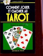 Comment Jouer Et Gagner Au Tarot - Couverture - Format classique