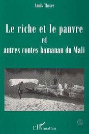Le Riche Et Le Pauvre Et Autres Contes Bamanan Du Mali - Intérieur - Format classique