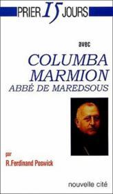 Prier 15 Jours Avec ; Columba Marion, Abbé De Maredsous - Couverture - Format classique