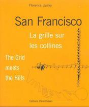 San Francisco - La Grille Sur Les Collines - Intérieur - Format classique