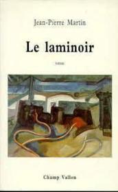 Le Laminoir - Couverture - Format classique