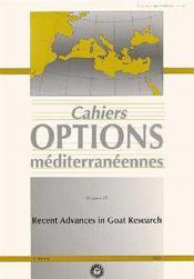 Recent advances in goat research ; cahiers options mediterraneennes t.25 - Couverture - Format classique