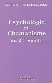Psychologie Et Chamanisme Au 21eme S. - Couverture - Format classique