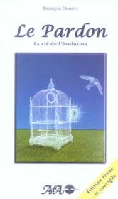 Pardon. La Cle De L'Evolution - Couverture - Format classique