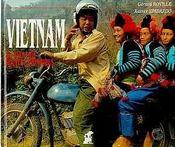 Vietnam ; au pays des routes contraires - Intérieur - Format classique