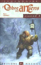 Secret De Ji 3 (Le) - Ombre Des Anciens (L') - Intérieur - Format classique