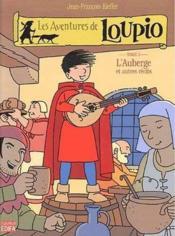 Les aventures de Loupio t.3 ; l'auberge et autres récits - Couverture - Format classique