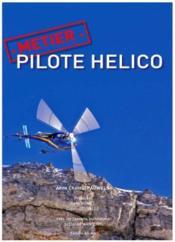 Métier pilote hélico - Couverture - Format classique