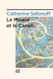 Le mineur et le canari - Couverture - Format classique