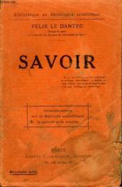 Savoir. Collection : Bibliotheque De Philosophie Scientifique. - Couverture - Format classique