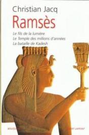 Ramses T.1 : Le Fils De La Lumiere ; Le Temple Des Millions D'Annees ; La Bataille De Kadesh - Couverture - Format classique