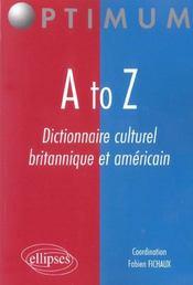 A To Z Dictionnaire Culturel Britannique Et Americain - Intérieur - Format classique