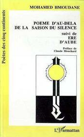 Poème d'au-delà de la saison du silence . ère d'aube - Intérieur - Format classique