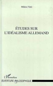 Études sur l'idéalisme allemand - Couverture - Format classique