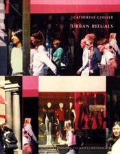 Catherine Gfeller, Urban Rituals - Intérieur - Format classique