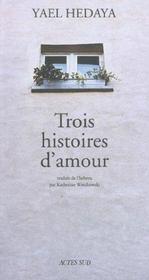 Trois histoires d'amour - Intérieur - Format classique