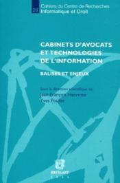 Cabinets d'avocats et technologies de l'information ; balises et enjeux - Couverture - Format classique