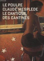 Le Cantique Des Cantines - Couverture - Format classique