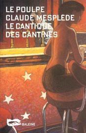 Le Cantique Des Cantines - Intérieur - Format classique