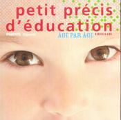 Petit Precis D'Education - Intérieur - Format classique
