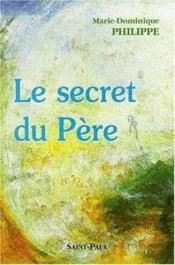 Le Secret Du Pere - Couverture - Format classique