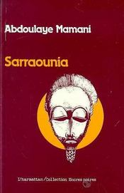 Sarraounia ; drame de la reine magicienne - Intérieur - Format classique