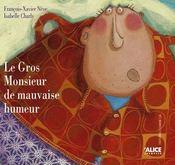 Le Gros Monsieur De Mauvaise Humeur - Intérieur - Format classique