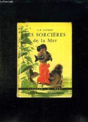 Les Sorcieres De La Mer. - Couverture - Format classique