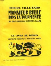 Monsieur Bille Dans La Tourmente. 25 Bois Originaux De Pierre Falke. Le Livre De Demain N° 28. - Couverture - Format classique
