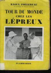 Tour Du Monde Chez Les Lepreux. - Couverture - Format classique