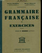 Grammaire Francaise Et Exercies - Classe De Quatrieme - Couverture - Format classique