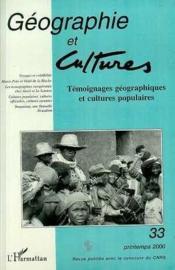 Geographie Et Cultures N.33 ; Temoignages Geographiques Et Cultures Populaires - Couverture - Format classique