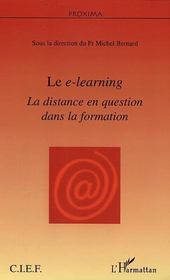 Vente  Le e-learning ; la distance en question dans la formation  - Michel Bernard