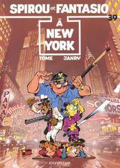 Spirou et Fantasio t.39 ; Spirou et Fantasio à New York - Intérieur - Format classique