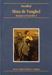Mina de Vanghel ; romans et nouvelles t.1 - Couverture - Format classique