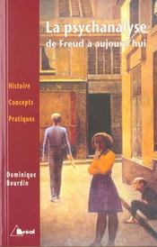 La Psychanalyse De Freud A Aujourd'Hui - Intérieur - Format classique