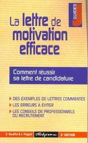 La lettre de motivation efficace - Intérieur - Format classique