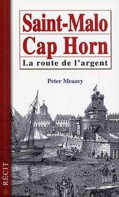 Saint malo-cap horn ; la route de l'argent - Intérieur - Format classique