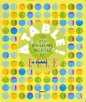 Elle A Table! - 250 Meilleures Recettes - Couverture - Format classique
