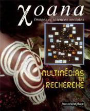 Xoana N.6/7 ; Multimédias En Recherche - Couverture - Format classique