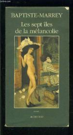 Les Sept Iles De La Melancolie - Couverture - Format classique